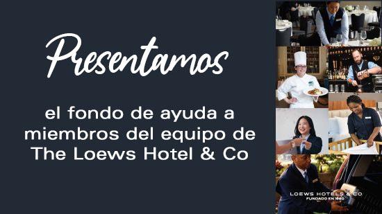 Fondo de ayuda para miembros del equipo de Loews Hotels